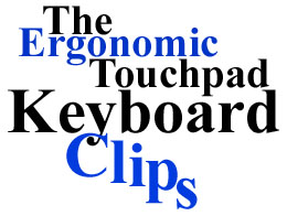 Ergonomic Touchpad with Keyboard Clips