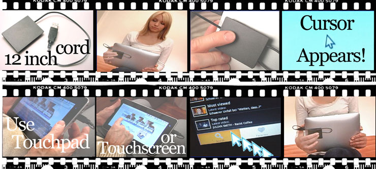 [See how easy it is to use the Reverse Touchpad with your Windows Tablet or Android Tablet]